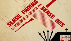 Cine-documental memòria històrica: «Sense farina i sense res»